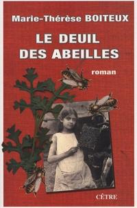 Marie-Thérèse Boiteux - Le deuil des abeilles.