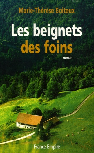 Marie-Thérèse Boiteux - Les beignets des foins.