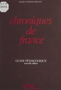 Marie-Thérèse Breant et  C.I.E.P de Sèvres - Chroniques de France.