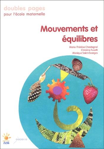 Marie-Thérèse Chastagnol - Mouvements et équilibres.