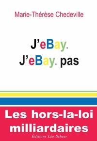 Marie-Thérèse Chedeville - J'eBay, J'eBay pas.