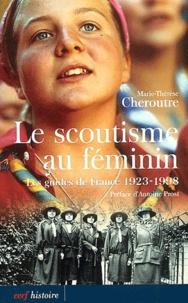 Histoiresdenlire.be Le scoutisme au féminin. Les guides de France, 1923-1998 Image