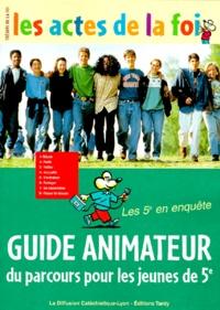 Marie-Thérèse Chretien et  Collectif - Guide animateur du parcours pour les jeunes de 5e.