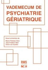 Marie-Thérèse Clerc et Jean-Frédéric Mall - Vademecum de psychiatrie gériatrique.