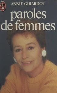 Marie-Thérèse Cuny et Annie Girardot - Paroles de femmes.