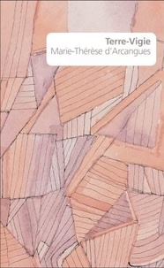 Téléchargez le livre depuis google Terre-Vigie par Marie-Thérèse d' Arcangues 9782378640248 en francais iBook DJVU CHM