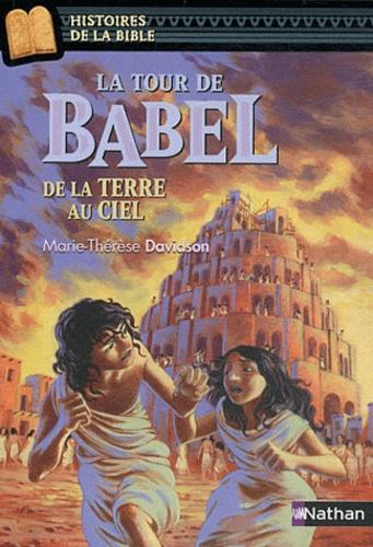 La tour de Babel. De la terre au ciel