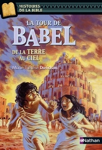 Téléchargement de livres Google La tour de Babel  - De la terre au ciel (Litterature Francaise) MOBI PDF par Marie-Thérèse Davidson 9782092533406