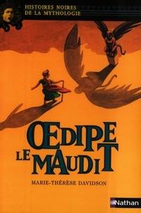 Livres audio gratuits pour téléchargement mobile Oedipe le Maudit par Marie-Thérèse Davidson PDF iBook 9782092521885