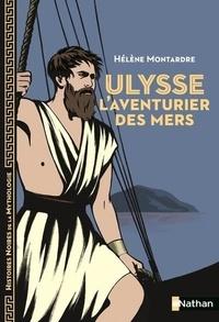 Marie-Thérèse Davidson - Ulysse l'aventurier des mers.