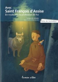 Avec Saint François dAssise, en route vers la profession de foi - Temps de retraite, cahier de lanimateur.pdf