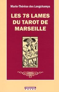 Marie-Thérèse Des Longchamps - Les 78 lames du tarot de Marseille.