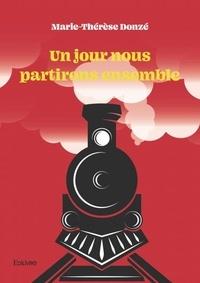 Téléchargement d'ebooks gratuits au format jar Un jour nous partirons ensemble in French