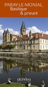 Marie-Thérèse Engel et Géraldine Ballot - Paray-le-Monial, basilique et prieuré.