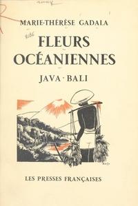 Marie-Thérèse Gadala et Henriette de Costier - Fleurs océaniennes - Java-Bali.