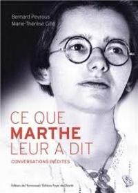 Ce que Marthe leur a dit- Conversations inédites - Marie-Thérèse Gille pdf epub