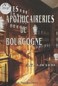 Marie-Thérèse Girardi - Les Apothicaireries de Bourgogne.