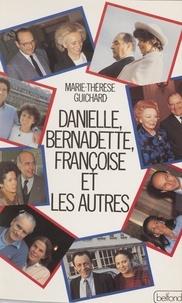 Marie-Thérèse Guichard - Danielle, Bernadette, Françoise et les autres.