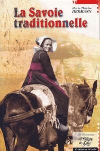 Marie-Thérèse Hermann - La Savoie traditionnelle. - 8ème édition.