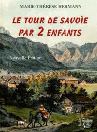 Marie-Thérèse Hermann - Le Tour de Savoie par 2 enfants.