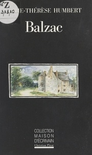 Marie-Thérèse Humbert et  Conseil Régional du Centre - Balzac, Saché, ou le nid de coucou.