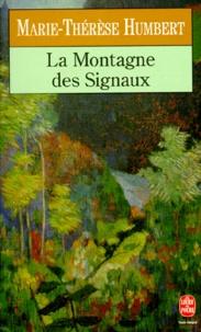 Marie-Thérèse Humbert - La montagne des signaux.