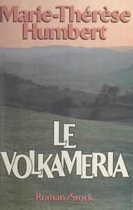 Marie-Thérèse Humbert - Le Volkameria.