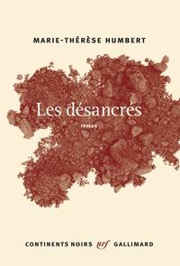 Marie-Thérèse Humbert - Les désancrés.