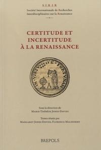 Marie-Thérèse Jones-Davies - Certitude et incertitude à la Renaissance.