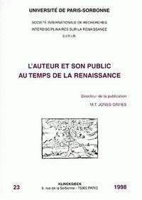 Marie-Thérèse Jones-Davies - L'auteur et son public au temps de la Renaissance.