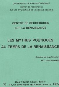 Marie-Thérèse Jones-Davies - Les mythes poétiques temps de la Renaissance - Centre de recherches sur la Renaissance.