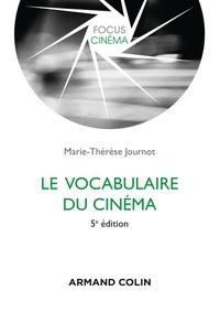 Marie-Thérèse Journot - Le vocabulaire du cinéma.
