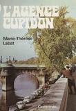 Marie-Thérèse Labat - L'Agence Cupidon.