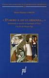 """Marie-Thérèse Lorcin - """"D'abord il dit et ordonna..."""" - Testaments et société en Lyonnais et Forez à la fin du Moyen Age."""