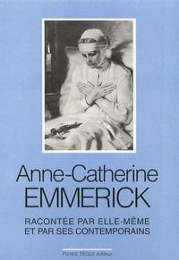 Anne-Catherine Emmerick - Racontée par elle-même et ses contemporains.pdf