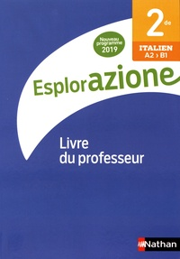 Marie-Thérèse Medjadji - Italien 2de A2>B1 Esplorazione - Livre du professeur.