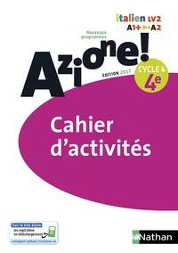 Marie-Thérèse Medjadji et Jean-Luc Bouko - Italien 4e Cycle 4 Azione ! - Cahier d'activités.