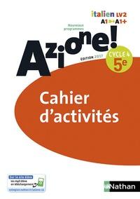 Marie-Thérèse Medjadji et Marie-Claude Ipert - Italien 5e Cycle 4 Azione ! - Cahier d'activités.