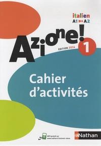 Marie-Thérèse Medjadji - Italien Azione! 1 A1-A2 - Cahier d'activités.