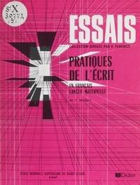 Marie-Thérèse Moget - Pratique de l'écrit en français.