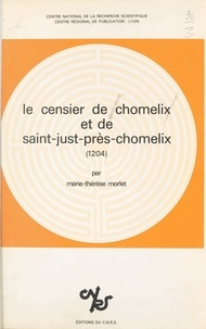 Marie-Thérèse Morlet - Le Censier de Chomelix et de Saint-Just-près-Chomelix : 1204.