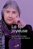 Marie therese Nadeau - Foi joyeuse (la) - les plus belles pages de - Les plus belles pages de.