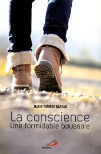 Marie-Thérèse Nadeau - La conscience, une formidable boussole.
