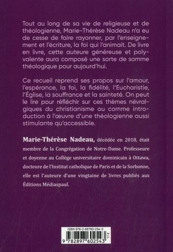 La foie joyeuse. Les plus belles pages de Marie-Thérèse Nadeau