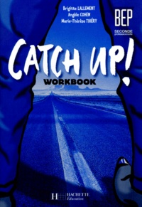 ANGLAIS BEP ET 2NDE PROFESSIONNELLE CATCH UP! Workbook.pdf