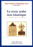 Marie-Thérèse Urvoy et Dominique Urvoy - Le texte arabe non islamique.