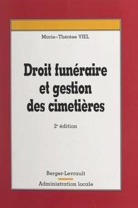 Marie-Thérèse Viel - Droit funéraire et gestion des cimetières.