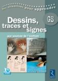 Marie-Thérèse Zerbato-Poudou - Dessins, traces et signes - Aux sources de l'écriture, grande section. 1 DVD