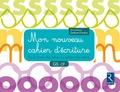 Marie-Thérèse Zerbato-Poudou - Mon nouveau cahier d'écriture GS CP - De la forme des lettres au rythme des tracés.