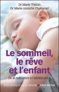 Télécharger gratuitement le ver de livre Le sommeil, le rêve et l'enfant